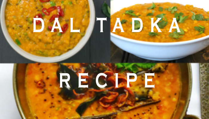 Are you looking for Yummy Indian Dal Tadka Recipe?