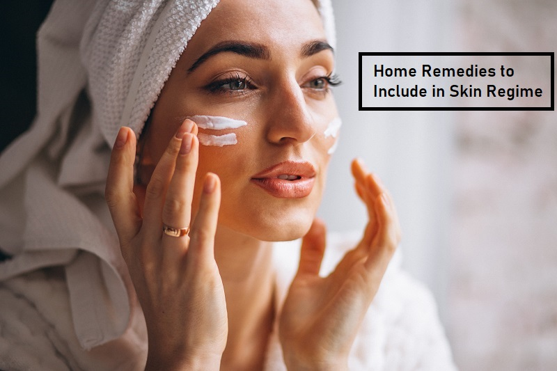 Home Remedies to Include in the Skin Regime