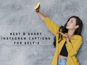 best instagram captions for selfie